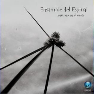 Veraneo en el oeste (by Ensamble del Espinal) (label: Modisti)
