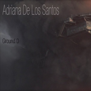 Adriana-Ground Zero